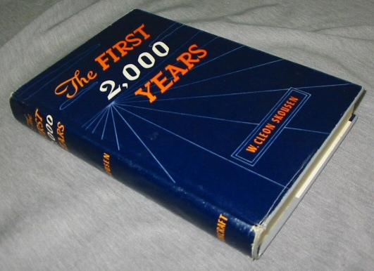 The First 2,000 years, Skousen, W. Cleon