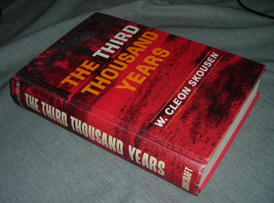 THE THIRD THOUSAND YEARS, Skousen, Cleon W.