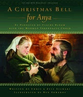 A CHRISTMAS BELL FOR ANYA, Stewart, Chris And Sowards, Ben