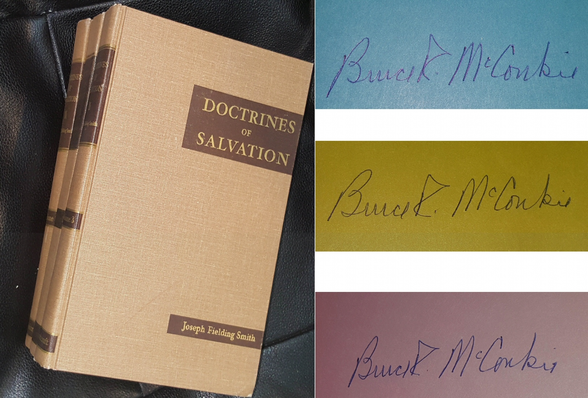 DOCTRINES OF SALVATION - SIGNED - Sermons and Writings of Joseph Fielding Smith, Smith, Joseph Fielding (compiled by Bruce R. McConkie)