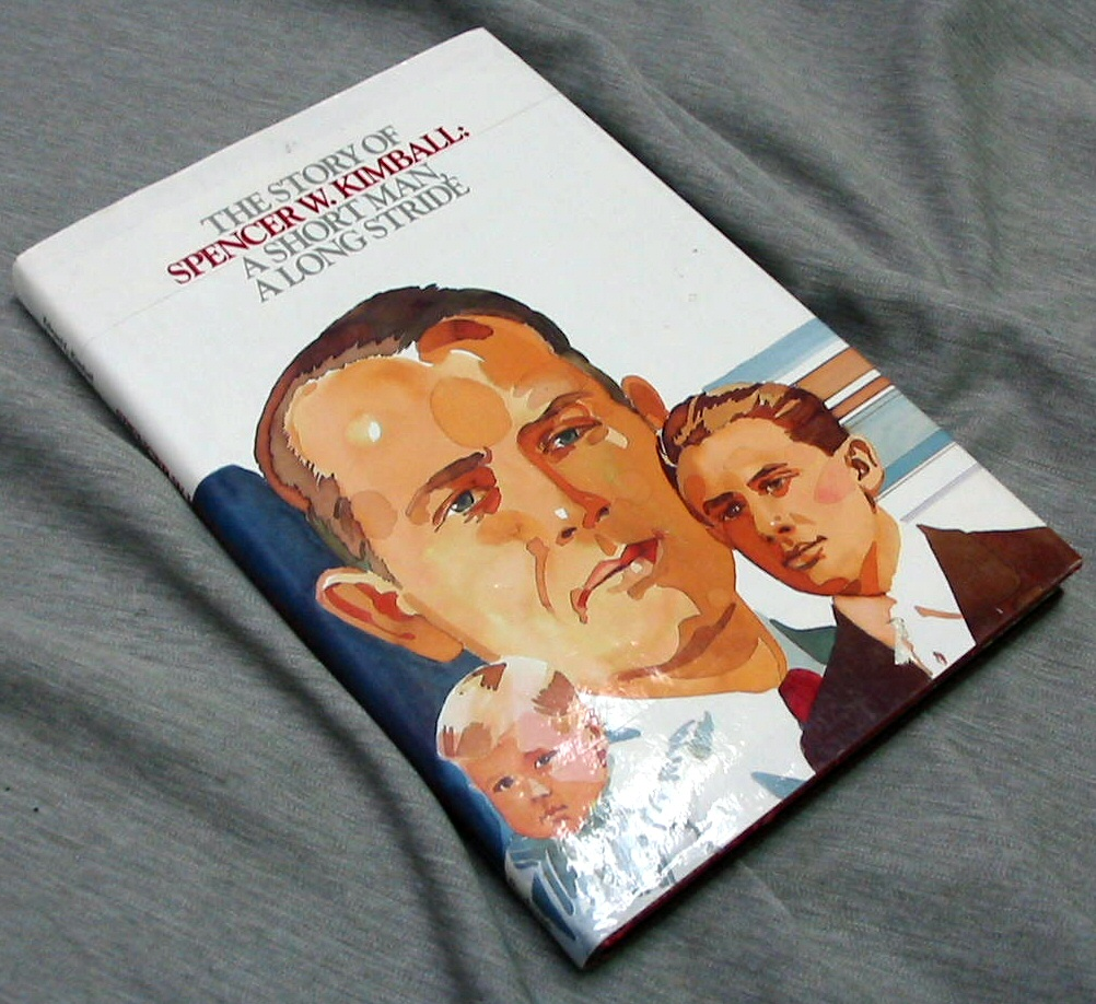 THE STORY OF SPENCER W. KIMBALL: A SHORT MAN, A LONG STRIDE, Kimball, Edward L.