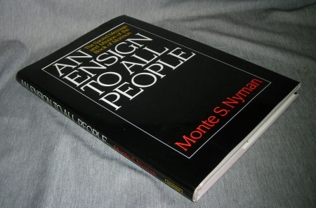 AN ENSIGN TO ALL PEOPLE:  The Sacred Message & Mission of the Book of Mormon, Nyman, Monte S. and Robert L. Millet