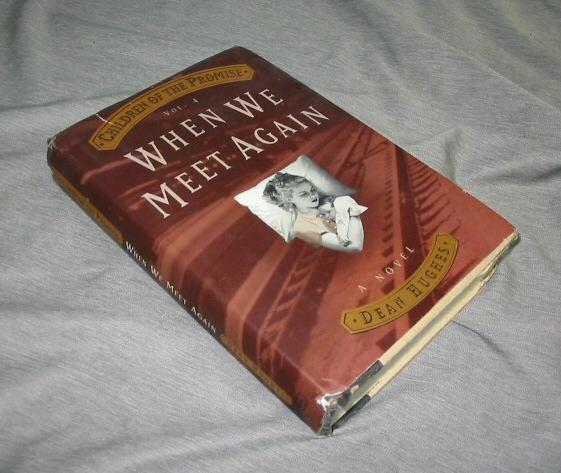 CHILDREN OF THE PROMISE - VOL 4 - When We Meet Again: Vol 4, Hughes, Dean