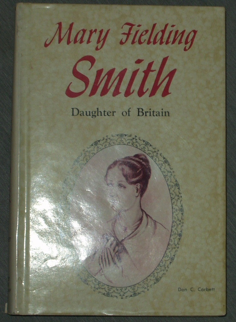 Image for Mary Fielding Smith - Daughter of Britain - Portrait of Courage.