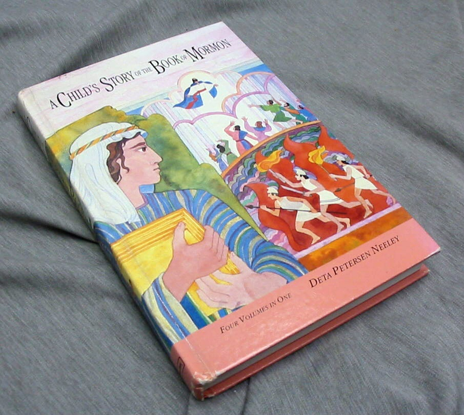 A CHILD'S STORY OF THE BOOK OF MORMON All Four Volumes in one, Neeley, Deta Petersen & Neeley, Nathan Glen