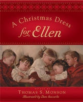 A CHRISTMAS DRESS FOR ELLEN, Monson, Thomas S.