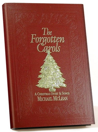 Image for The Forgotten Carols: A Christmas Story & Songs (Hardcover)