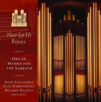 NOW LET US REJOICE - Organ Hymns for the Sabbath, Mormon Tabernacle Choir
