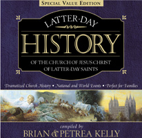 Latter-Day History of the Church of Jesus Christ of Latter-Day Saints (23 Cds) - Complete Book on Audio CD, Kelly, Brian and Kelly, Petrea
