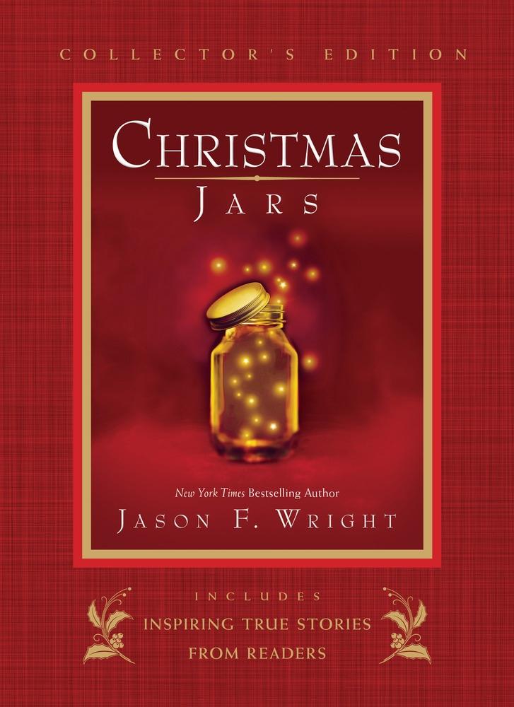 Christmas Jars (Collector's Edition), Wright, Jason F.