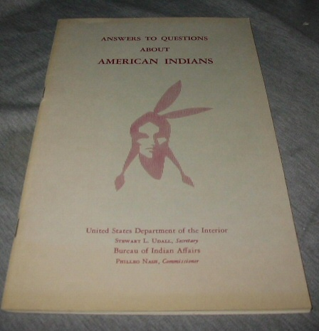 ANSWERS TO YOUR QUESTIONS ABOUT AMERICAN INDIANS, Interior, Bureau Of Indian Affairs United States Department Of The