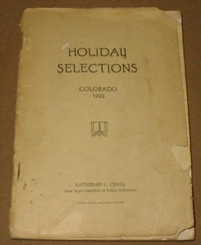 HOLIDAY SELECTIONS - COLORADO 1922, Craig, Katherine L.