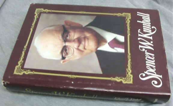 SPENCER W. KIMBALL - THE EARLY AND APOSTOLIC YEARS - Twelfth President of the Chruch of Jesus Christ of Latter-Day Saints, Kimball, Edward L. & Kimball, Andrew E. Jr.