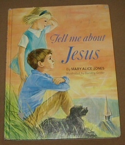 TELL ME ABOUT JESUS, Jones, Mary Alice