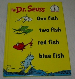 ONE FISH, TWO FISH, RED FISH, BLUE FISH, Seuss, Dr.