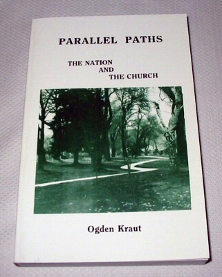 Image for PARALLEL PATHS - THE NATION AND THE CHURCH - Past and Present Prophecies and Promises