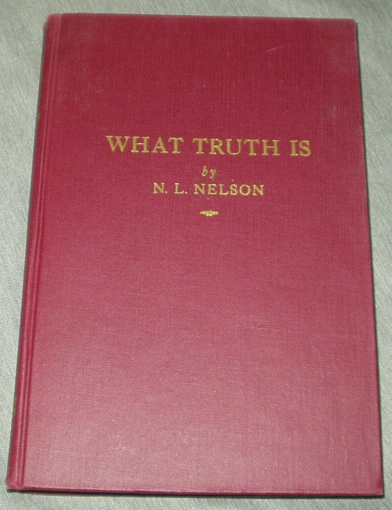 WHAT TRUTH IS, Nelson, N. L.