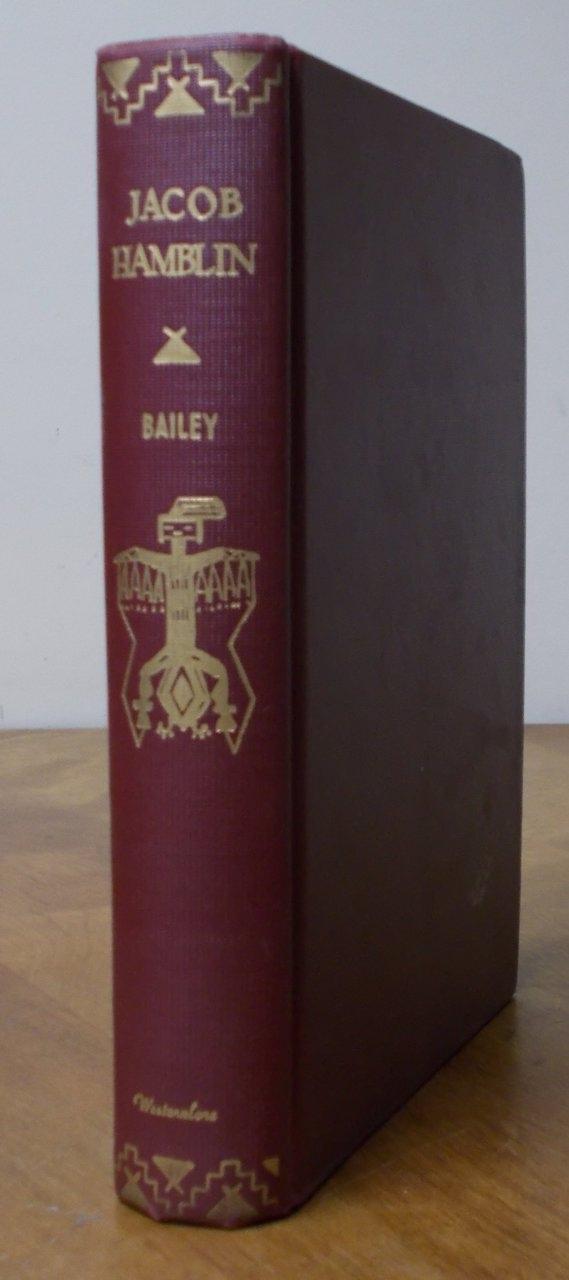 Jacob Hamblin - Buckskin Apostle, Bailey, Paul