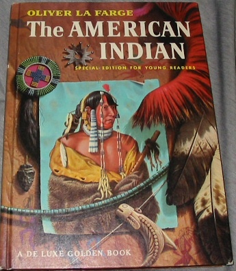 THE AMERICAN INDIAN - Special Edition for Young Readers, Farge, Oliver La