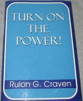 TURN ON THE POWER!, Craven, Rulon G.