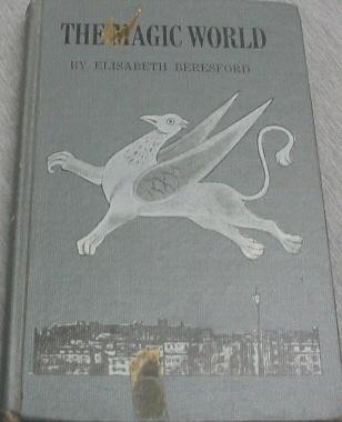 THE MAGIC WORLD, Beresford, Elisabeth