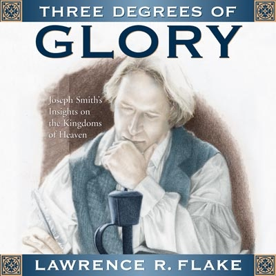 THREE DEGREES OF GLORY (TALK ON CD), Flake, Lawrence R