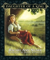 Daughter of a King, Nunes, Rachel Ann And Lindsley, David