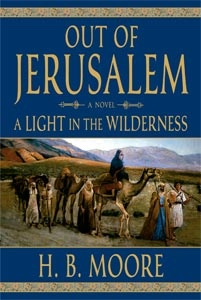 OUT OF JERUSALEM - VOL 2 - (AUDIO BOOK)  A Light in the Wilderness, Moore, H. B.