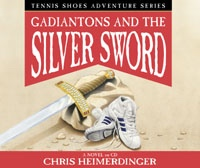 Gadiantons and the Silver Sword - Vol 2 (Audio Book) - Tennis Shoes Tennis Shoes - (Audio Book) Vol 2 - Gadiantons and the Silver Sword, Heimerdinger, Chris