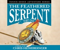 The Feathered Serpent - Vol 3 Part 1 - (Audio Book) - Tennis Shoes Tennis Shoes - Vol 3 Part 1 (Audio Book) - the Feathered Serpent, Heimerdinger, Chris
