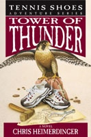 Tower of Thunder - Vol 9 (Audio Book) - Tennis Shoes Tennis Shoes - Vol 9 (Audio Book) - Tower of Thunder, Heimerdinger, Chris