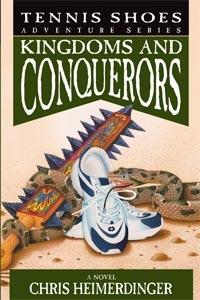 Kingdoms and Conquerors - Vol 10 (Audio Book) - Tennis Shoes Tennis Shoes - Vol 10 (Audio Book) - Kingdoms and Conquerors, Heimerdinger, Chris