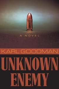 UNKNOWN ENEMY (AUDIO BOOK), Goodman, Karl