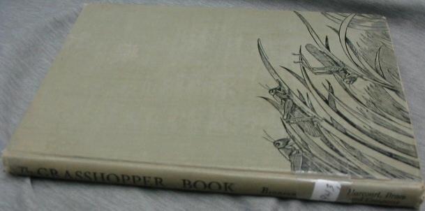 THE GRASSHOPPER BOOK, Bronson, Wilfrid S.