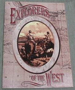 EXPLORERS OF THE WEST, Clark, Carol