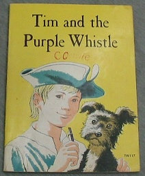 TIM AND THE PURPLE WHISTLE, Batchelor, Julie Forsyth