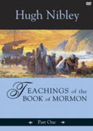 Teachings of the Book of Mormon - Part 1 (On 3 Dvds) - Nephi 1- Mosiah 5, Nibley, Hugh