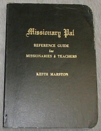 MISSIONARY PAL - Reference Guide for Missionaries & Teachers, Marston, Keith