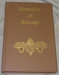 Chronicles of Courage - Vol 3 -, Daughters Of Utah Pioneers