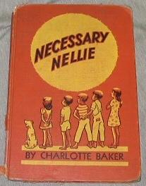 NECESSARY NELLIE, Baker, Charlotte