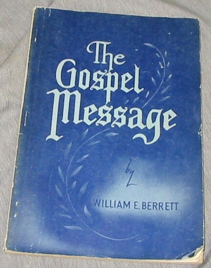 THE GOSPEL MESSAGE, Berrett, William E.