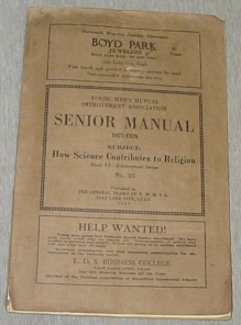 YOUNG MEN'S MUTUAL IMPROVEMENT ASSOCIATIONS SENIOR MANUAL 1927-1928 :  How Science Contributes to Religion