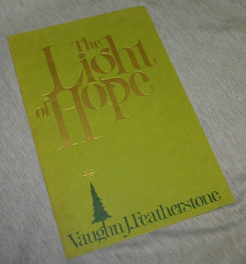 THE LIGHT OF HOPE, Featherstone, Vaughn J.
