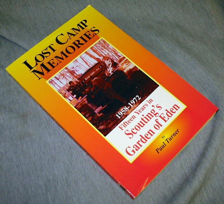 Image for LOST CAMP MEMORIES - 1958-1972 Fifteen Years in Scouting's Garden of Eden