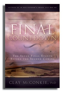 FINAL COUNTDOWN;  THe seven Final events before the second coming., McConkie, Clay