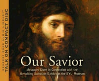 OUR SAVIOR - A Fourteen-Part Course on the Life of Christ, Compilation