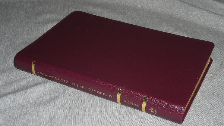 A NEW WITNESS FOR THE ARTICLES OF FAITH - LEATHER, McConkie, Bruce R.