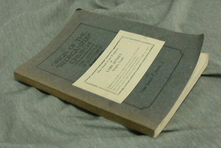 "ORIGIN OF THE ""REORGANIZED"" CHRUCH - The Question of Succession, Smith Jr. , Joseph F."