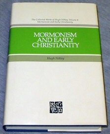 Mormonism and Early Christianity, Nibley, Hugh & Compton, Todd M. & Ricks, Stephen D.