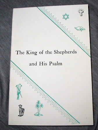 THE KING OF THE SHEPHERDS AND HIS PSALM, Mountford, Lydia Mary Von Finkelstein